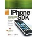 iPhone SDK - Průvodce vývojem aplikací pro iPhone a iPod touch
